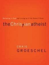 The Christian Atheist