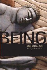 Being: What Makes a Man