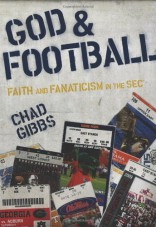God and Football: Faith and Fanaticism in the SEC