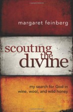 Scouting the Diving: My Search for God in Wine, Wool, and Wild Honey