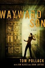 Wayward Son: A Novel