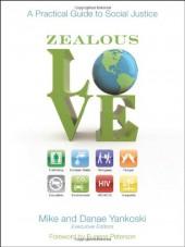 Zealous Love
